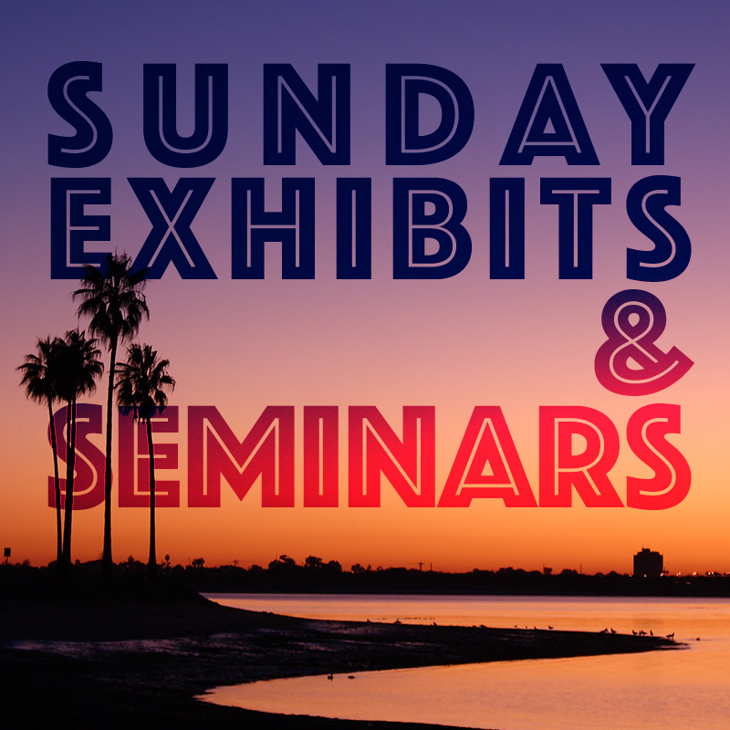 Sunday Exhibits and Seminars