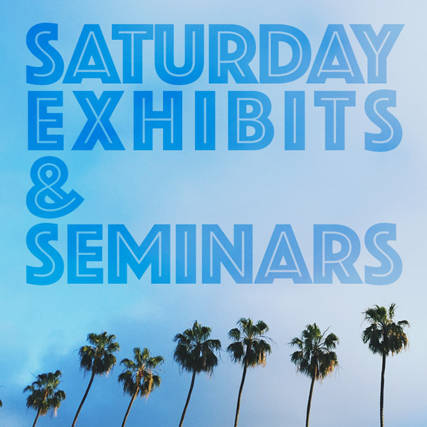Saturday Exhibits and Seminars